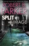 Split Image - Robert B. Parker