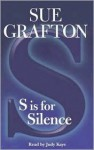 S is for Silence (Kinsey Millhone Mystery) - Sue Grafton