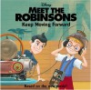 Meet the Robinsons: Keep Moving Forward - Katherine Emmons, Ron Husband