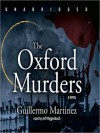 The Oxford Murders (MP3 Book) - Guillermo Martínez, Sonia Soto, Jonathan Davis
