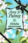 Chińska narzeczona - Mary Jo Putney