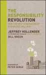 The Responsibility Revolution: How the Next Generation of Businesses Will Win - Jeffrey Hollender, Bill Breen