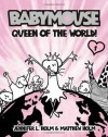 Babymouse #1: Queen of the World! - Jennifer Holm, Matthew Holm