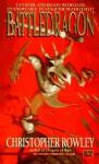 Battledragon - Christopher Rowley