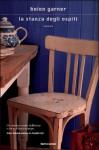 La stanza degli ospiti - Helen Garner, Delfina Vezzoli