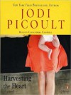 Harvesting the Heart (MP3 Book) - Jodi Picoult