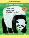 Panda Bear, Panda Bear, What Do You See? 10th Anniversary Edition - Bill Martin Jr., Eric Carle