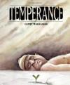 Temperance - Cathy Malkasian