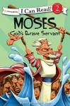 Moses, God's Brave Servant - Dennis Jones