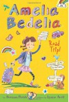 Amelia Bedelia Road Trip! - Herman Parish