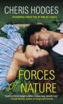 Forces of Nature - Cheris Hodges