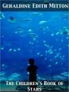 The Children's Book of Stars - Geraldine Edith Mitton