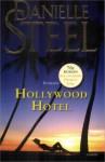 Hollywood Hotel - Danielle Steel, Karin Breuker