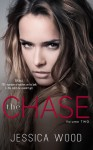 The Chase, Volume 2 - Jessica Wood