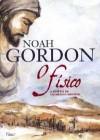 O Físico: A Epopéia De Um Médico Medieval - Noah Gordon, Aulyde Soares Rodrigues