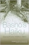 Basho's Haiku: Selected Poems of Matsuo Basho - Matsuo Bashō, David Barnhill, David Landis Barnhill, David Bamhill