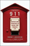 Credit 911: Secrets and Strategies to Saving Your Financial Life - Robert Anderson