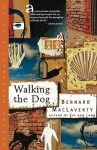 Walking the Dog: And Other Stories - Bernard MacLaverty