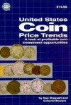 A Guide to United States Coin Price Trends: A Revealing Look at Profitable Coin Investment Opportunities - Ken Bressett, Q. David Bowers