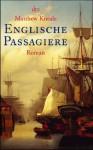 Englische Passagiere. Roman - Matthew Kneale