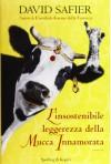 L'insostenibile leggerezza della mucca innamorata - David Safier