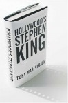 Hollywood's Stephen King - Tony Magistrale