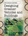 Designing Greener Vehicles & Buildings - Andrew Solway