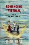 Romancing Vietnam - Justin Wintle