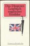 Das Diogenes Lesebuch englischer Erzähler - Gerd Haffmans