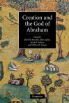 Creation and the God of Abraham - David B. Burrell, Carlo Cogliati, Janet Martin Soskice, William R. Stoeger