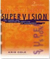 Supervision: The Theory And Practice Of First Line Management - Kris Cole