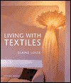Living with Textiles - Elaine Louie