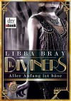 The Diviners - Aller Anfang ist böse: Roman - Libba Bray