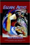 Escape Artist: Poems - Terry Blackhawk