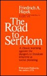 The Road to Serfdom (Audio) - Frederick A. Hayak, Frederick A. Hayak