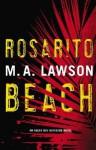 Rosarito Beach (Kay Hamilton, #1) - M.A. Lawson