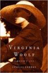 Virginia Woolf: A Writer's Life - Lyndall Gordon