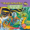 The Magic School Bus: Butterfly And The Bog Beast - Nancy E. Krulik, Thompson Brothers