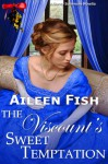 The Viscount's Sweet Temptation (Danby Summons) - Aileen Fish