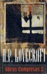 Obras Completas 2 - H.P. Lovecraft