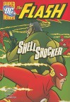 Shell Shocker - Scott Sonneborn, Dan Schoening, Mike DeCarlo, Lee Loughridge