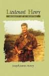 Lieutenant Henry: Memoir of a Marine - Joe Henry, Joseph James Henry