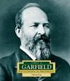 James A. Garfield: America's 20th President - Deborah Kent