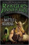 The Battle for Skandia (Ranger's Apprentice Series #4) - John Flanagan