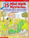 25 Mini-Math Mysteries: Reproducible Stories and Activities That Build Problem-Solving Skills - William Johnson, Bill Johnson