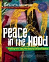 Peace In the Hood: Working with Gang Members to End the Violence - Aquil Basheer, Christina Hoag, Pete Carroll