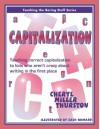 Capitalization: Teaching Correct Capitalization to Kids Who Aren't Crazy About Writing in the First Place (Teaching the Boring Stuff Series) - Cheryl Miller Thurston