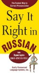 Say It Right in Russian : The Fastest Way to Correct Pronunciation Russian - EPLS
