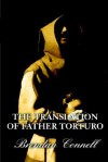 The Translation of Father Torturo - Brendan Connell