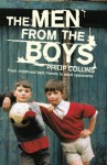 The Men from the Boys - Philip Collins
